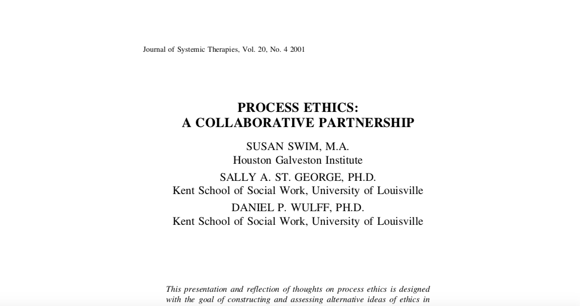 PROCESS ETHICS:  A COLLABORATIVE PARTNERSHIP
